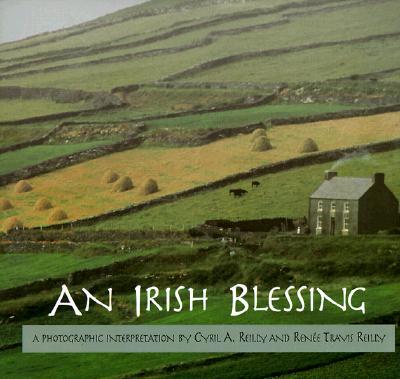 Image for An Irish Blessing: A Photographic Interpretation