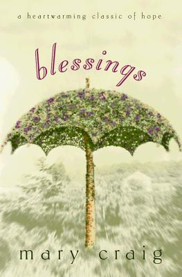 Image for Blessings: A Heartwarming Classic of Hope