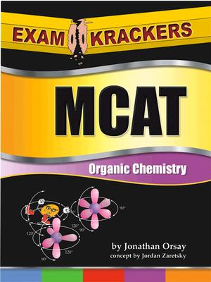 Image for Examkrackers MCAT Organic Chemistry