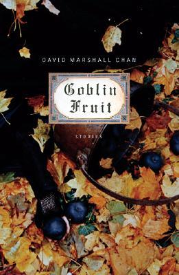 Image for Goblin Fruit: Stories