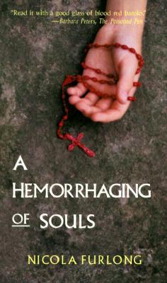 A Hemorrhaging of Souls, Furlong, Nicola