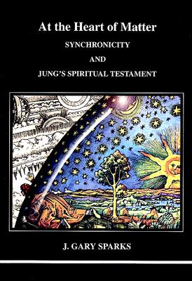 Image for At the Heart of Matter (Studies in Jungian Psychology by Jungian Analysts)