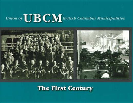 Image for UBCM: The First Century