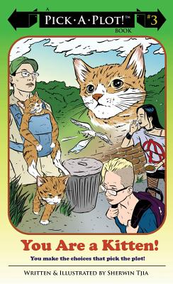 Image for You Are a Kitten! (Pick-a-plot)