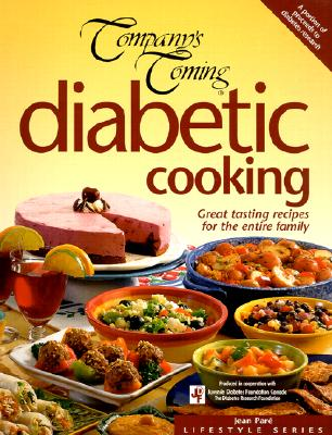 Diabetic Cooking: Great Tasting Recipes for the Entire Family (Company's Coming), Jean Pare