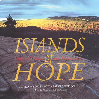 Islands of Hope: Ontario's Parks and Wilderness