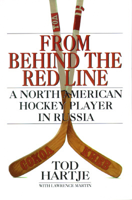 Image for From Behind the Red Line: A North American Hockey Player in Russia