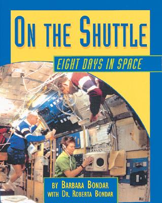 Image for On the Shuttle: Eight Days in Space
