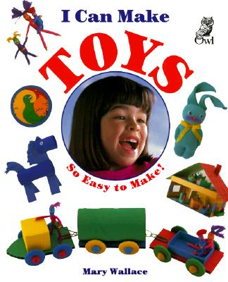 Image for I Can Make Toys