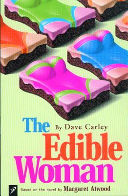 Image for The Edible Woman: Based on the Novel by Margaret Atwood