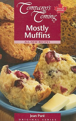 Image for Mostly Muffins (Company's Coming)