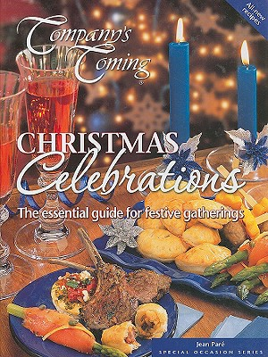 Image for Christmas Celebrations: The Essential Guide for Festive Gatherings (Company's Coming Special Occasion)