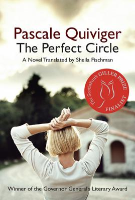 The Perfect Circle, Quiviger, Pascale; Fischman, Sheila