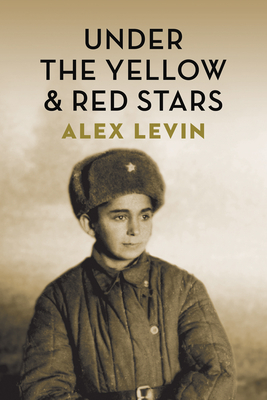 Image for Under the Red and Yellow Stars (The Azrieli Series of Holocaust Survivor Memoirs)