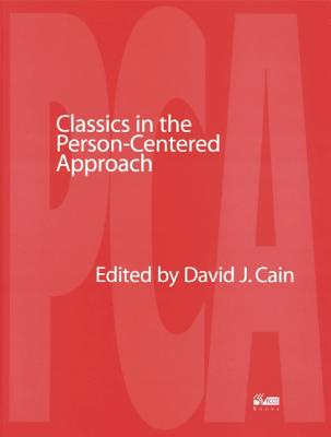 Image for Classics in the Person-Centered Approach