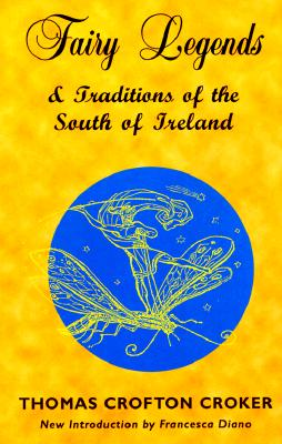 Image for Fairy Legends and Traditions of the South of Ireland
