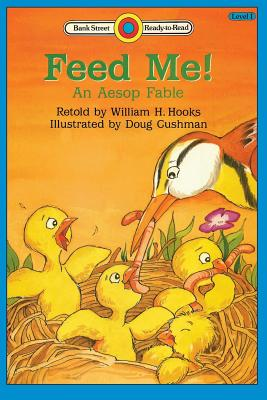 Image for Feed Me! An Aesop Fable