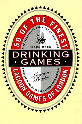 Image for 50 Of the Finest Drinking Games