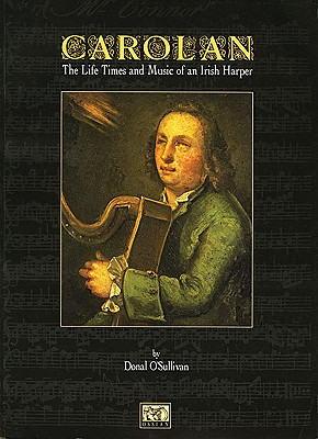 Image for Carolan The Life Times and Music of an Irish Harper