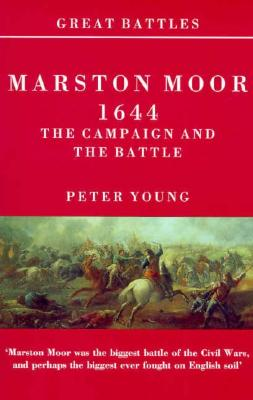 Image for Marston Moor 1644: The Campaign and the Battle