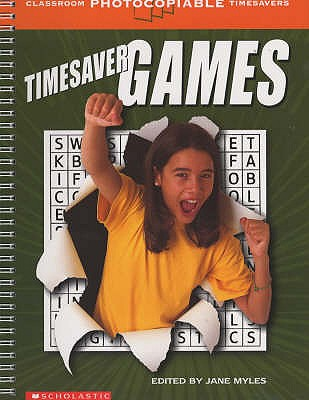 Games: Timesaver  Classroom Photocopiable, Myles, Jane