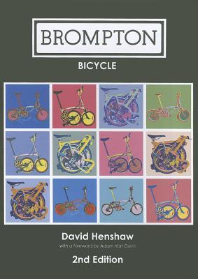 Brompton Bicycle, Henshaw, David