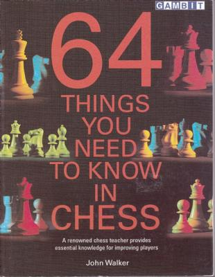 Image for 64 Things You Need to Know in Chess