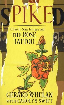 Spiked: Church-State Intrigue and the Rose Tattoo