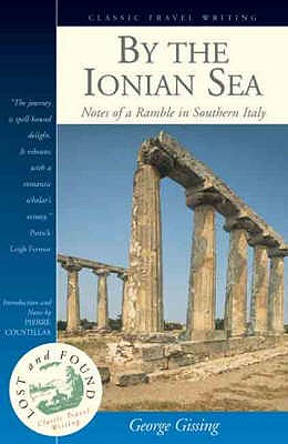 Image for By the Ionian Sea : Notes of a Ramble in Southern Italy (Lost & Found)