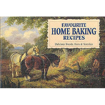 Image for Favourite Home Baking; Delicious Breads, Buns & Teacakes