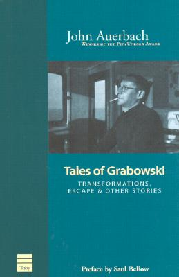 Image for Tales of Grabowski: Transformations, Escape & Other Stories
