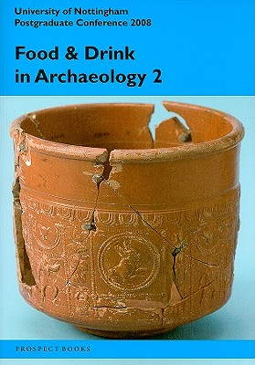 Food & Drink in Archaeology 2