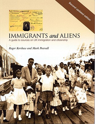 Image for Immigrants And Aliens: A Guide to Sources on UK Immigration and Citizenship