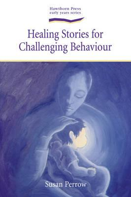 Image for Healing Stories for Challenging Behaviour