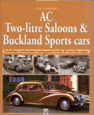 Image for AC Two-Litre Saloon & Buckland Sports Cars: Including a Performance Tuning Guide for the AC Two-Litre Engine
