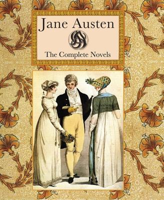 Image for Jane Austen Complete Works: Complete Novels (Collector's Library Editions)
