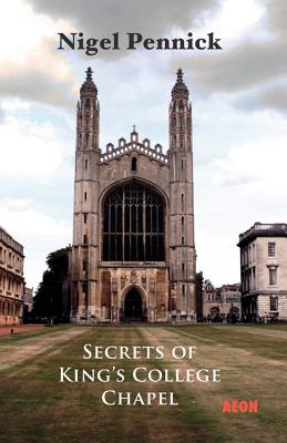 Image for Secrets of King's College Chapel