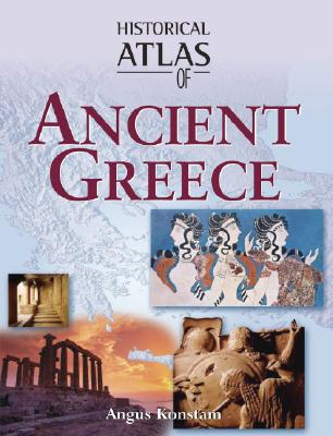 Image for Historical Atlas of Ancient Greece