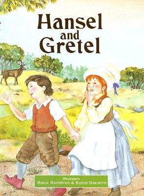 Image for Hansel and Gretel (Classic Fairy Tales)
