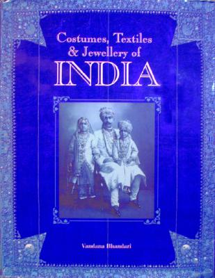 Image for Costume, Textiles and Jewellery of India