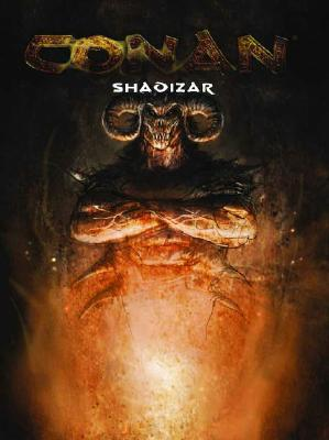 Image for Shadizar: City of Wickedness (Conan Roleplaying Game, 3 books + Poster Map)