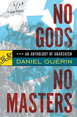 Image for No Gods No Masters: An Anthology of Anarchism
