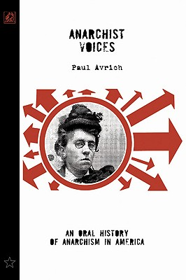 Image for Anarchist Voices: An Oral History of Anarchism in America (Unabridged)