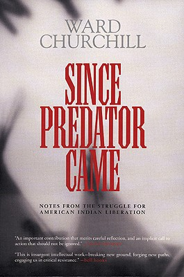 Image for Since Predator Came: Notes from the Struggle for American Indian Liberation