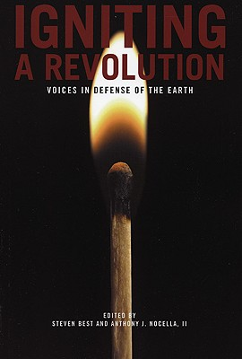 Igniting a Revolution: Voices in Defense of the Earth
