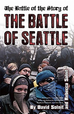 Image for The Battle of the Story of the Battle of Seattle