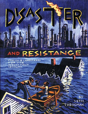 Disaster & Resistance: Comics & Landscapes for the 21st Century