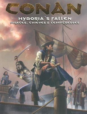 Image for Conan: Hyboria's Fallen (Pirates, Thieves, and Temptresses)