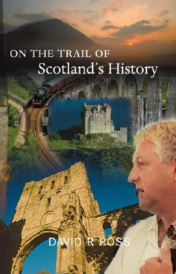 Image for On the Trail of Scotland's History