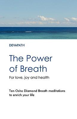 The Power of Breath, Devapath